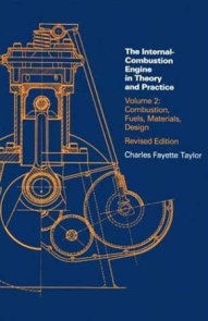 Internal Combustion Engine in Theory and Practice, second edition, revised, Volume 2