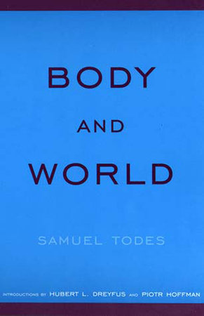 Body and World by Samuel Todes
