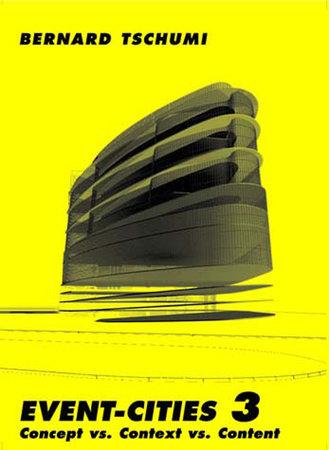 Event-Cities 3 by Bernard Tschumi