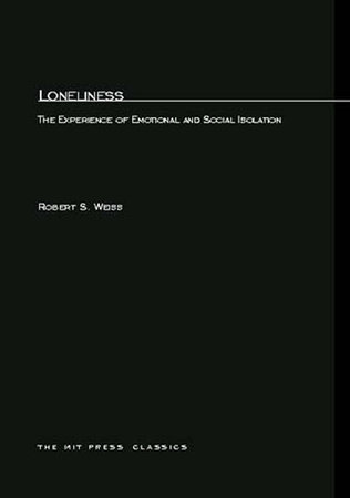 Loneliness by Robert Weiss