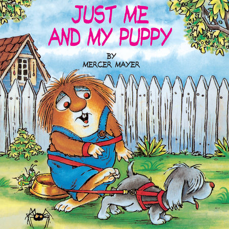 Just Me and My Puppy (Little Critter) by Mercer Mayer