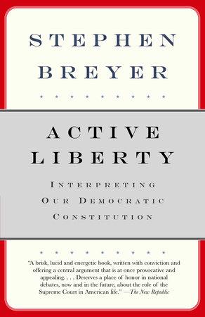 Active Liberty by Stephen Breyer