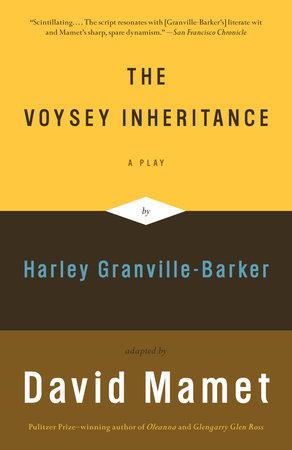 The Voysey Inheritance by David Mamet