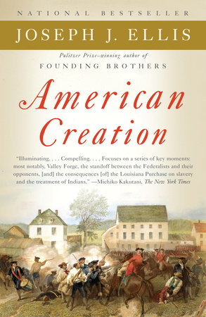 American Creation by Joseph J. Ellis