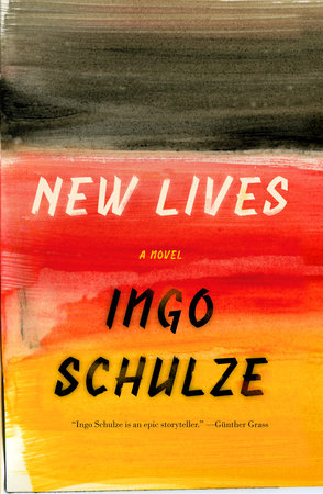 New Lives by Ingo Schulze