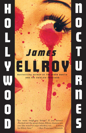 Hollywood Nocturnes by James Ellroy