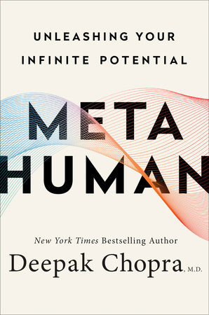 Metahuman by Deepak Chopra, M.D.