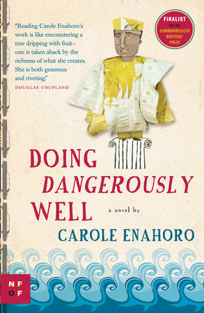 Doing Dangerously Well by Carole Enahoro