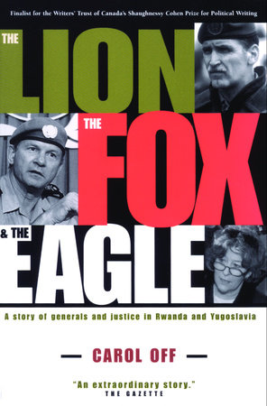 The Lion, the Fox and the Eagle by Carol Off