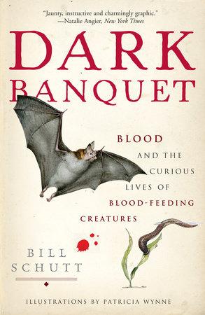Dark Banquet by Bill Schutt