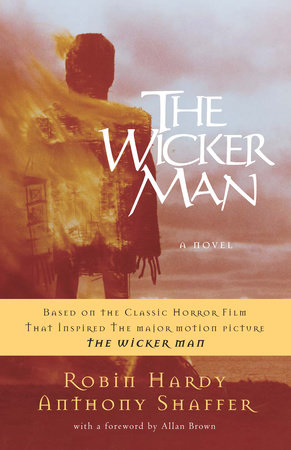 The Wicker Man by Robin Hardy and Anthony Shaffer