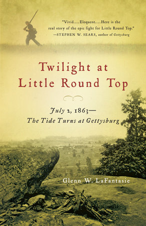 Twilight at Little Round Top by Glenn W. LaFantasie