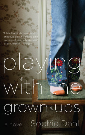 Playing with the Grown-ups by Sophie Dahl