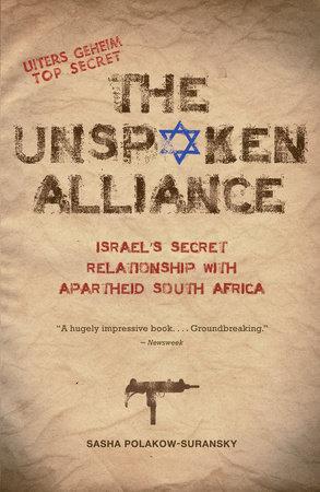 The Unspoken Alliance by Sasha Polakow-Suransky