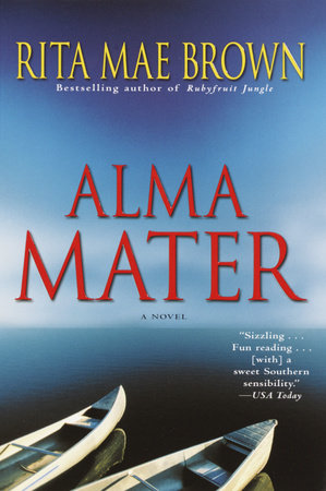 Alma Mater by Rita Mae Brown