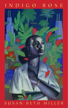 Indigo Rose by Susan Miller