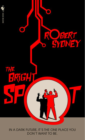 The Bright Spot by Robert Sydney