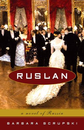 Ruslan by Barbara Scrupski