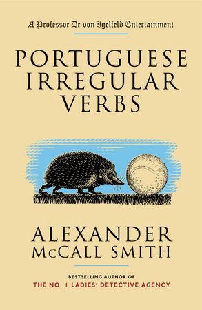 Portuguese Irregular Verbs by Alexander McCall Smith