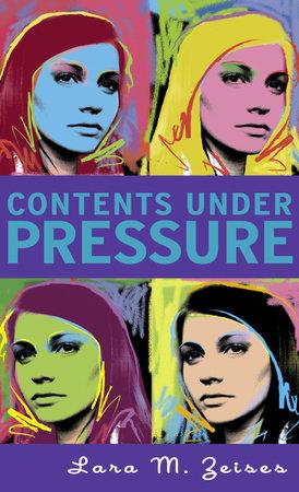 Contents Under Pressure by Lara M. Zeises