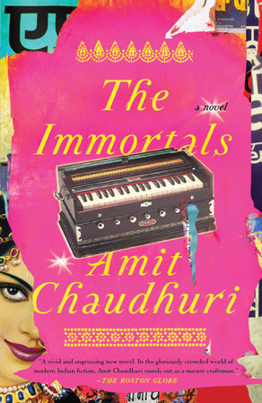 The Immortals by Amit Chaudhuri