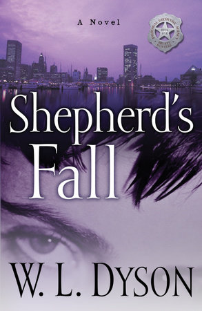 Shepherd's Fall by W.L. Dyson