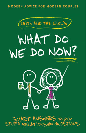 What Do We Do Now? by Keith Malley and Chemda