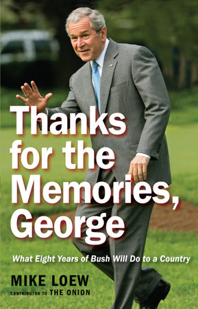 Thanks for the Memories, George by Mike Loew