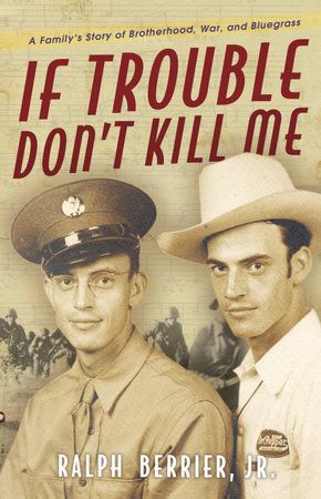 If Trouble Don't Kill Me by Ralph Berrier