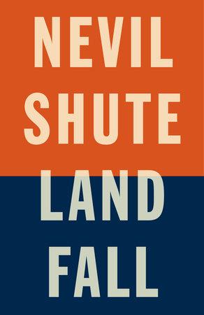Landfall by Nevil Shute