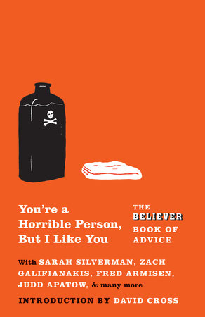 You're a Horrible Person, But I Like You by The Believer