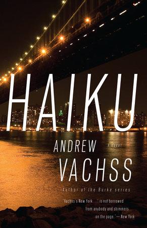 Haiku by Andrew Vachss