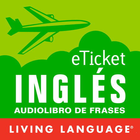 eTicket Ingles by Living Language