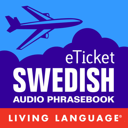 eTicket Swedish by Living Language