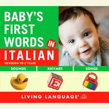 Baby's First Words in Italian by Erika Levy