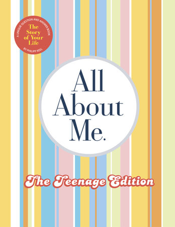 All About Me Teenage Edition by Philipp Keel
