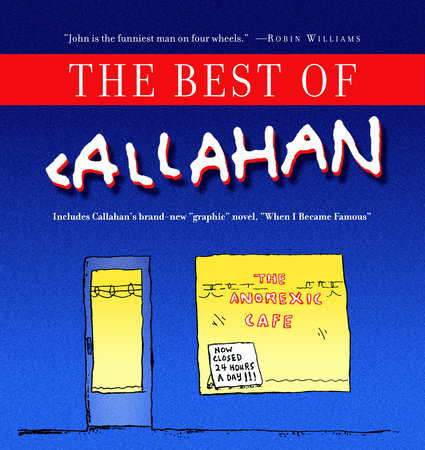 The Best of Callahan by John Callahan