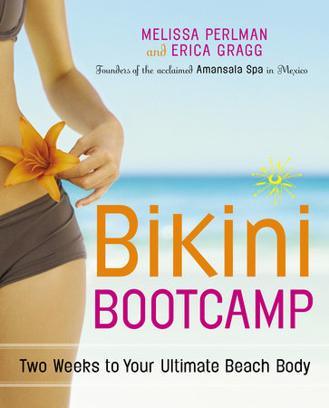 Bikini Bootcamp by Melissa Perlman and Erica Gragg