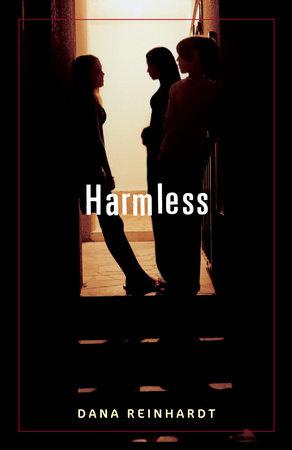 Harmless by Dana Reinhardt