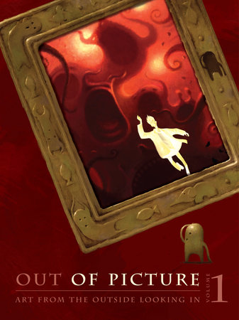 Out of Picture, Volume 1 by The Artists of OOP