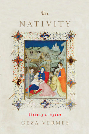 The Nativity by Geza Vermes
