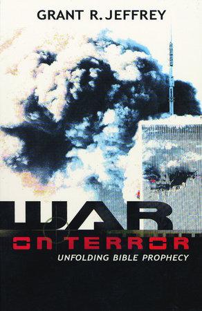 War on Terror by Grant R. Jeffrey