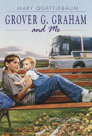 Grover G. Graham and Me by Mary Quattlebaum