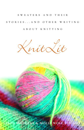 KnitLit by Linda Roghaar and Molly Wolf