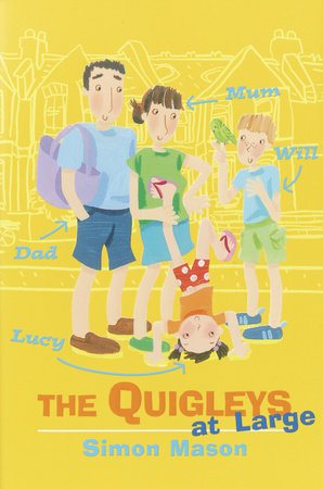 The Quigleys at Large by Simon Mason