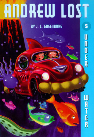 Andrew Lost #5: Under Water by J. C. Greenburg