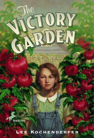 The Victory Garden by Lee Kochenderfer