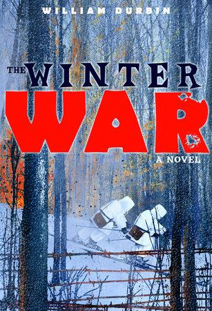 The Winter War: A Novel by William Durbin