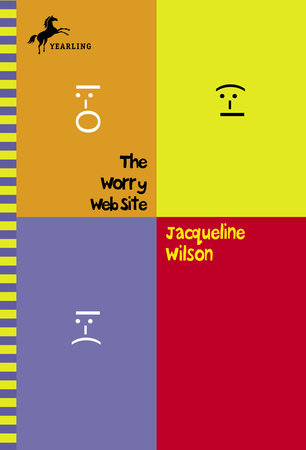 The Worry Web Site by Jacqueline Wilson