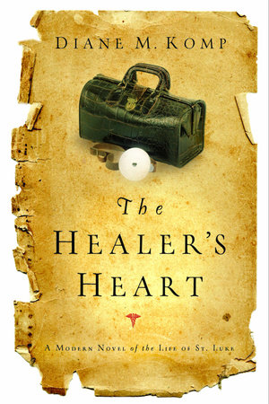 The Healer's Heart by Diane Komp